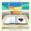 Aeroplane - Page One Is Love (Original Mix)