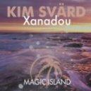 Kim Svard - Xanadou (Original Mix)