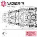 Passenger 75 - Antares (Original Mix)