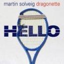 Martin Solveig & Dragonette - Hello (Mario B. 2015 Summer Edit)