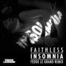 Faithless - Insomnia (Fedde le Grand Remix)