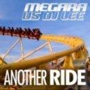 Megara vs. DJ Lee - Another Ride (Club Mix)