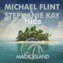 Michael Flint & Stephanie Kay - Hide (Original Mix)