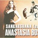 S∆ℕK∆ℝSH∆ℕ∆ feat. ANASTASIA BOSTA  - WHO YOU ARE (ATMASPHERIC MIX)