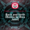 Fedde le grand and mr.V - Back and forth (Rico John Remix)