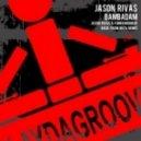 Jason Rivas - Bambadam (& Funkenhooker Back from Ibiza Remix)