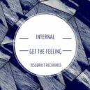 Internal - Get The Feeling (Original mix)