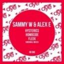 Sammy W & Alex E - Fleek (Original Mix)