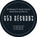 DJ Mopapa feat. Darian Crouse - Never Give Up (Black Bull's Afro Touch)