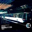 NooMu - Bring It On (Original Mix)