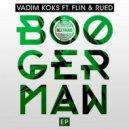 Vadim Koks, Flin - Fuze (Original Mix)