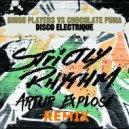 Bingo Players Vs Chocolate Puma - Disco Electrique (Artur Explose Remix)