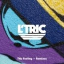 L'Tric - This Feeling (Keeno Remix)