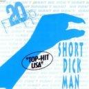 20 Fingers - Short Dick Man (Niacin DNB Remix)