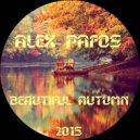 Alex Pafos - Beautiful Autumn 2015