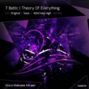 7 Baltic - Theory Of Everything (Original Mix)