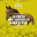 Da Fresh - Move Your Body (Original Mix)