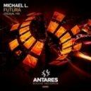 Michael L - Futura (Original Mix)