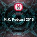 Samrov - M.K. Podcast 2015
