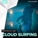 Protoculture - Cloud Surfing (Original Mix)