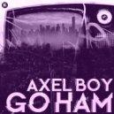 Axel Boy - Go Ham (Original mix)