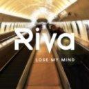 Riva - Lose My Mind (Wickaman New Skool Radio Edit)