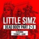 Little Simz - Dead Body (feat. Stormzy & Kano)