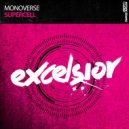 Monoverse - Supercell (Original Mix)