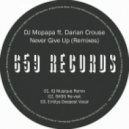 DJ Mopapa feat. Darian Crouse - Never Give Up (IQ Musique Remix)