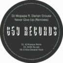 DJ Mopapa feat. Darian Crouse - Never Give Up (Entitys Deepest Vocal)