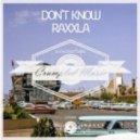Raxxla - Don't Know (Original Mix)