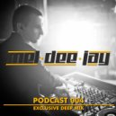 MEL DEE JAY - PODCAS@T 04@G-HOUSE