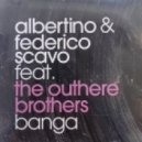 Albertino & Federico Scavo Feat. the Outhere Brothers - Banga (Luca's Dub)