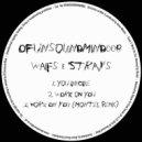 Waifs & Strays - Work On You (Montel Remix)