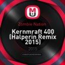 Zombie Nation  - Kernmraft 400 (Halperin Remix 2015)
