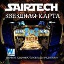Sairtech - Звездная карта #64 (25.09.2015) - Первое национальное trance-радиошоу