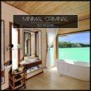 Minimal Criminal - So Ya Lha (Zhyin s Remix)