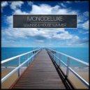 Monodeluxe - Over You (Original Mix)