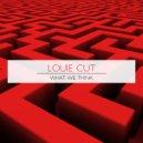Louie Cut - What We Think (Original Mix)