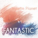 Valefim Planet - Fantastic (Original Mix)