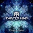 Twisted Mind - Man in The Moon (Original Mix)