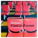 Dalson - Plastic Forest (David Keno Remix)