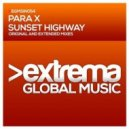 Para X - Sunset Highway (Radio Edit)