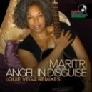 Maritri, Louie Vega - Angel In Disguise (Louie Vega Roots NYC Mix)