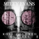 Milty Evans - Rose Colored Glasses (Original Mix)