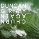 Duncan Gray - Churn Again (Markus Gibb Remix)
