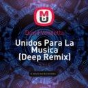 David Vendetta - Unidos Para La Musica (Deep Remix)