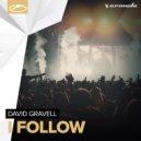David Gravell - I Follow (Original Mix)