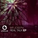 Mr Joseph - Real Talk (Original mix)