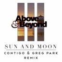 Above & Beyond  - Sun And Moon (Contigo Remix)